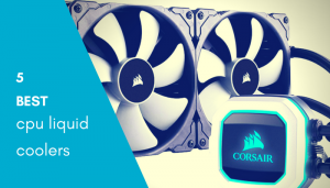 best cpu liquid coolers 2018
